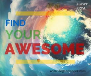 F.Y.A. Find Your Awesome