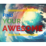 F.Y.A. (Find Your Awesome)